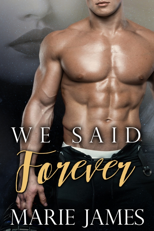 We Said Forever Marie James E-Cover