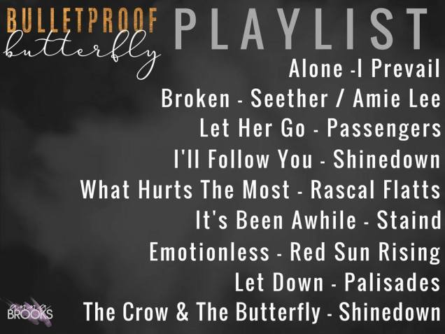 Bulletproof Butterfly Playlist