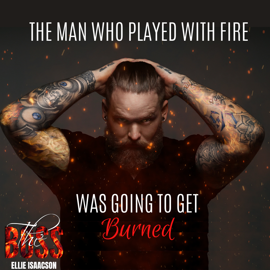 A man who played with fire